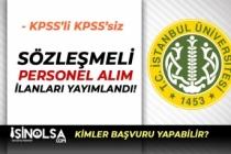 İstanbul Üniversitesi KPSS'li KPSS'siz 3 Kat Maaş İle Personel Alımı Yapacak!