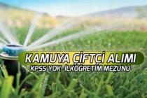 Kamuya İlköğretim Mezunu Çiftçi Alımı Yapılacak! KPSS Yok!
