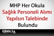 MHP Her Okula Sağlık Personeli Alımı Yapılsın Talebinde Bulundu