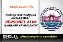 Sağlık Bilimleri Üniversitesi Ankara ve İstanbul'da Sözleşmeli Personel Alıyor!