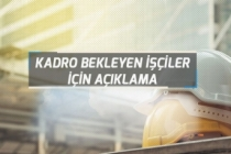 Taşeron'dan kadroya Geçemeyen DSİ, TCDD, MSB Belediye ve KİT İşçileri İçin Açıklama