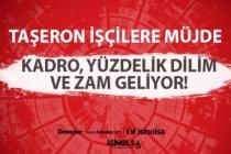 Taşeron İşçilere Müjde: Kadro, Yüzdelik Dilim ve Zam Geliyor!