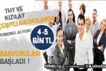 Yeni Yılda THY ve Kızılay KPSS Şartsız 5 Bin TL Maaşlar Personel Alacak!