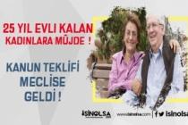 25 Yıl Evli Kalan Ev Kadınlarına Emeklilikte Gelişme!
