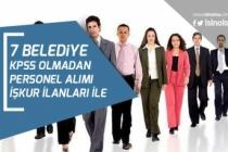 7 Belediye İŞKUR Üzerinden Daimi Sürede Kamu Memur Alımı Yapıyor!