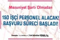 Bursa'da Hizmet Veren Belediye Mezuniyet Şartı Olmadan 150 Personel Alıyor
