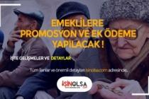 Emeklilere Ödeme Ayı! Promosyon ve Ek Ödeme Yapılacak!