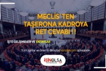 Meclisten Taşerona Yeni Kadroya Ret Çıktı!