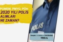 PÖH, POMEM, PMYO 2020 Yılı Polis Alımları Ne Zaman?