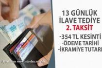 2020 İlave Tediye 2. Taksitleri Ödeme Tarihi Açıklandı! 354 TL Vergi Kesintisi