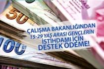 Çalışma Bakanlığından 15-29 Yaş Arası Gençlerin İstihdamı İçin Destek Ödeme!