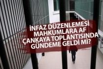 İnfaz Düzenlemesi ve Mahkumlara Af! Koronavirüs Toplantısında Gündeme Geldimi