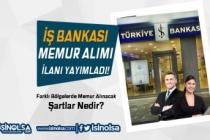 İş Bankası Farklı Bölgelerde Online Sınav İle Memuru Alımı İlanı Yayımladı!