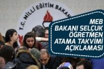 MEB Bakanı Selçuk 20 Bin Ek Atama İçin Takvim Açıklaması!