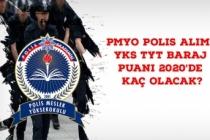 PMYO Polis Alımı YKS TYT Baraj Puanı 2020'de Kaç Olacak?