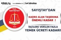 Sayıştay'dan Kadro Alan Taşerona Önemli Karar!