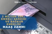 SSK, Emekli Sandığı ve Bağkur Emekli Maaş Zammı Ne Kadar Olacak?