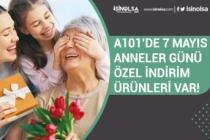 A101 7 Mayıs Aktüel Ürün Kataloğunda Anneler Gününe Özel İndirim Var!
