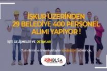 Belediyelerin Personel Alımları Başladı! 400'ten fazla Alım Var!