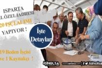 Isparta İl Özel İdaresi 20 İşçi Alımı Yapacak!