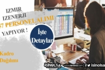İzmir İzenerji 57 Büro, Danışma ve Birçok Pozisyonda Personel Alıyor!