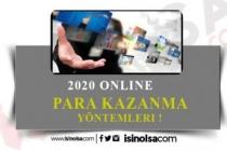 2020 İnternetten Para Kazanma Yöntemleri Neler?