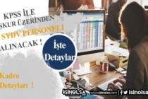 SYDV'lere 60 KPSS ile Büro ve İnceleme Görevlisi Alımı Yapılacak!