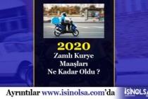 2020 Kurye Maaşları Ne Kadar?