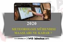2020 Meteoroloji Mühendisi Maaşları