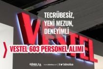 Vestel 603 Personel Alımı Yapıyor! Başvuru Ekranı ve Kadrolar!