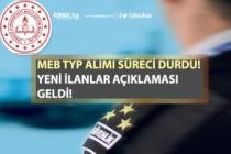 MEB TYP Alımı İlanını Durdurdu! Okullara Güvenlik Görevlisi, Temizlik İşçisi Personel Alımı Açıklayacak!