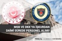 MSB ve DKK  Deniz İstihkam Tabur Komutanlığı İŞKUR'dan Personel Alımı Yapacak!