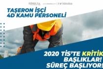 Taşeron İşçi, 4D Kamu İşçileri 2020 TİS'te Kritik Başlıklar! Süreç Başlıyor!