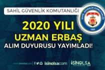 Sahil Güvenlik Komutanlığından 2020 Uzman Erbaş Alımı Duyurusu Yayımlandı