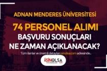 Adnan Menderes Üniversitesi 74 Sağlık Personeli Alımı Sonuçları Ne Zaman Açıklanacak?