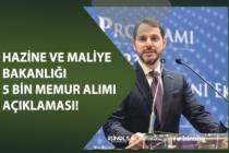 Hazine ve Maliye Bakanı 5 Bin Memur Alımı Açıklaması Yaptı! Kadro Dağılımı!