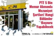 PTT 5 Bin Memur Alımında Mezuniyet Şartları! Hangi Bölümler Başvuru Yapabilecek
