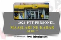 2021 PTT Personel Maaşları