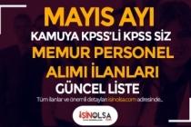 2021 Mayıs Ayı Kamuya KPSS'li KPSS siz Memur Personel Alımı İlanları Güncel Liste