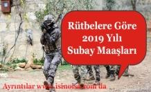 2019 Yılı Subay Maaşları Ne Kadar Oldu? Rütbelere Göre Maaşlar!