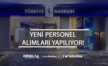 İş Bankası Yeni Personel Alıyor