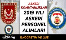 Komutanlıklara (MSB ve Sahil Güvenlik) 2019 Yılı Askeri Personel Alımları Yapıyor