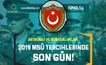 Subay ve Astsubay Alımları: 2019 MSÜ Tercihlerinde Son Gün