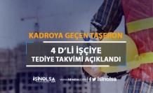 Taşeron'dan Kadroya geçen 4D'li İşçiye İkinci Tediye Tarihi Açıklandı