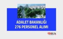 Adalet Bakanlığı Taşra için 276 Personel Alımı İlanı