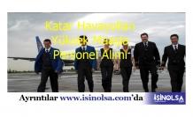 Katar Havayolları Yüksek Maaşla Personel Alımı
