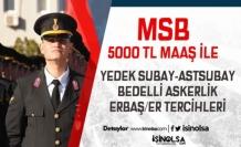 MSB ASAL Yedek Subay-Astsubay ve Erbaş/Er Alımı İçin Tercih İşlemleri Detayları