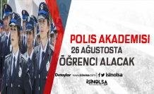 Polis Akademisi İlan Yayınladı: 26 Ağustos 2019'da Öğrenci Alımı Yapacak