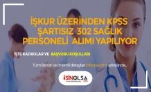 Hastanelere KPSS Şartsız 302 Sağlık Personeli Alınacak