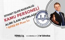 Diyanet 60 KPSS Puanı İle 10 Kamu Personeli Alımı İlanı Geldi!